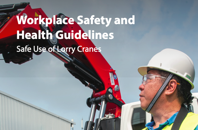 Workplace Safety and Health Guidelines – Safe Use of Lorry Cranes